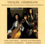 Vivaldi, Geminiani Cello Sonatas